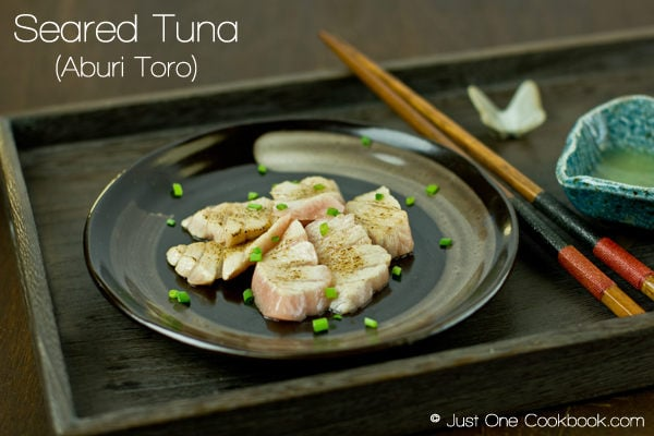 Seared Tuna Sashimi (Aburi Toro) Recipe | JustOneCookbook.com