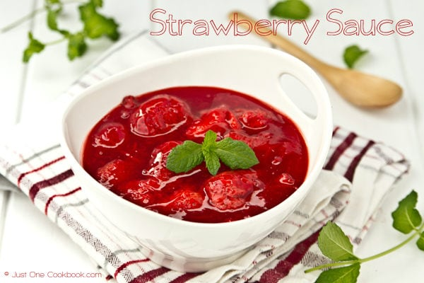 Strawberry Sauce Recipe | JustOneCookbook.com