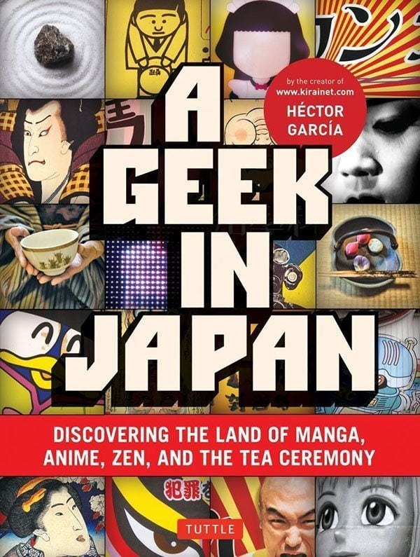 A Geek In Japan Tuttle Publishing