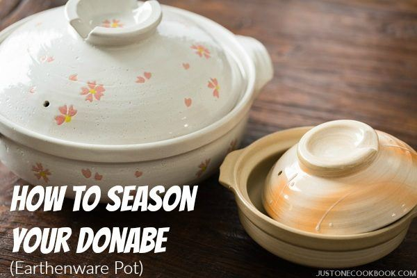How To Season Donabe (Japanese Earthenware Pot) | Easy Japanese Recipes at JustOneCookbook.com