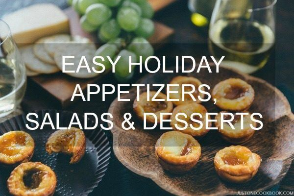 Easy Holiday Appetizers, Salads & Desserts | JustOneCookbook.com