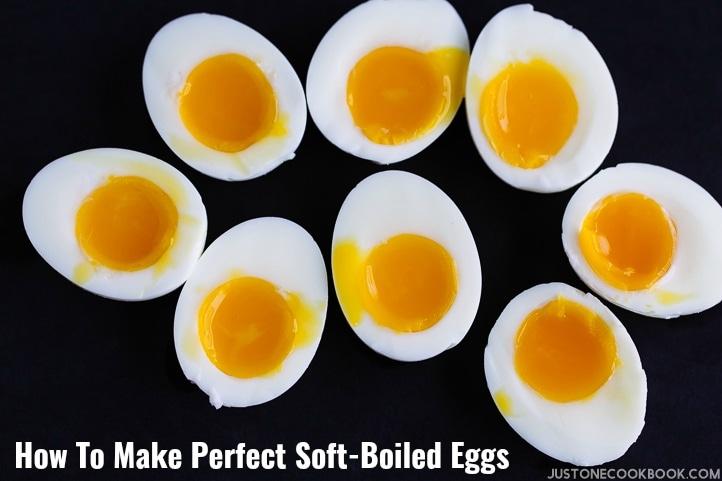 How To Make Perfect Soft Boiled Eggs Hanjuku Tamago Just One