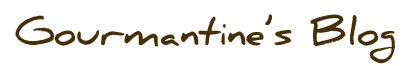 GourmantinesBlog