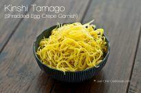 Kinshi Tamago & Usuyaki Tamago 錦糸玉子・薄焼き玉子
