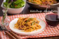 Ketchup Spaghetti スパゲッティーナポリタン