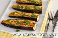 Miso Glazed Eggplant 茄子の味噌焼き