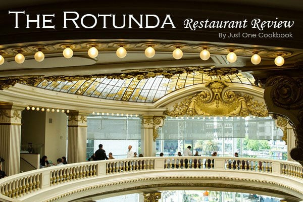 The Rotunda Restaurant Review | Easy Japanese Recipes at JustOneCookbook.com