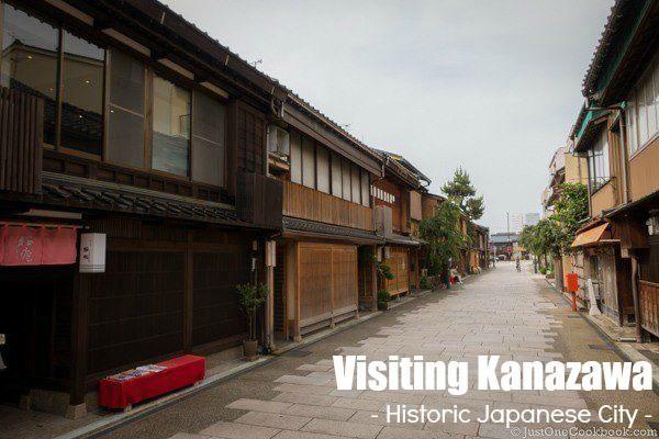 Visiting Kanazawa | JustOneCookbook.com