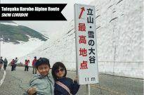 Tateyama Kurobe Alpine Route & Toyama 立山黒部アルペンルート