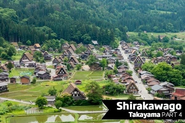Shirakawago | JustOneCookbook.com