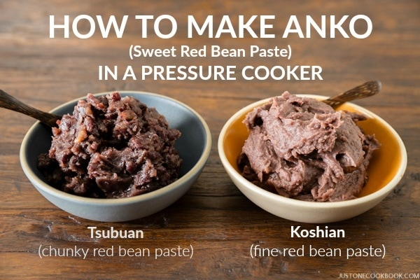 Pressure Cooker Anko (Sweet Red Bean Paste) | Easy Japanese Recipes at JustOneCookbook.com