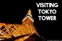 Visiting Tokyo Tower 東京タワー