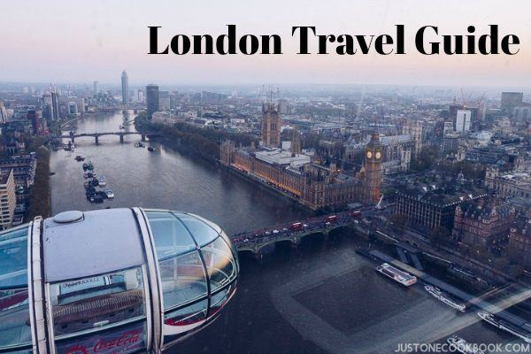 London Travel Guide | Easy Japanese Recipes at JustOneCookbook.com