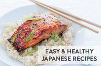 12 Easy & Healthy Japanese Recipes