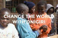Let's Change the World with Onigiri (Rice Ball) #OnigiriAction
