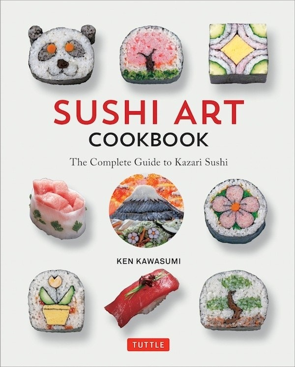 Sushi Art Cookbook The Complete Guide to Kazari Sushi by Ken Kawasumi