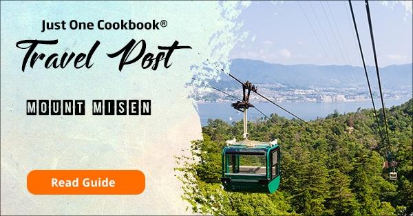Mount Misen travel guide | JustOneCookbook.com