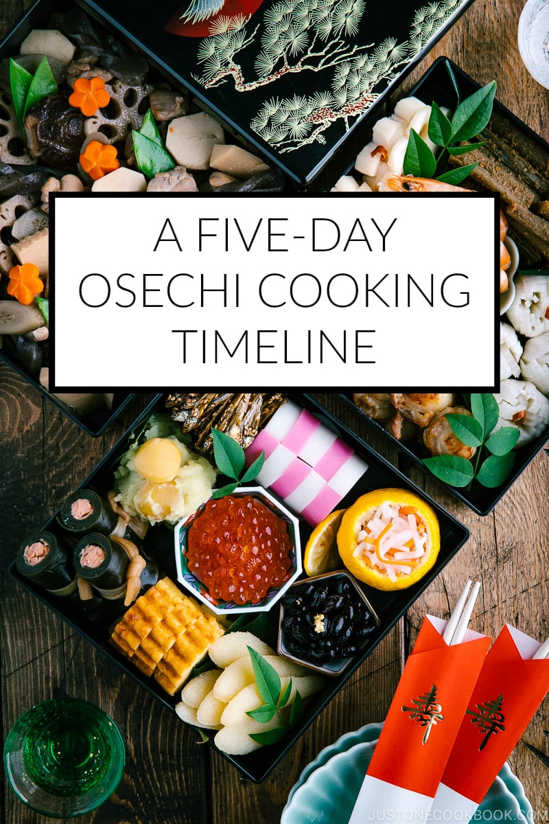 A 5-Day Osechi Cooking Timeline I Easy Japanese Recipes at JustOneCookbook.com
